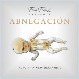 Deltantera: Fera feral - Abnegación: Acto I - A new beginning