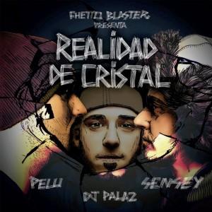 Deltantera: Fhetto blaster, Sensey Zhafir, El Pelu y Dj Palaz - Realidad de cristal