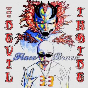 Deltantera: Flaco Braco - The devil inside