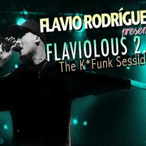 Deltantera: Flavio Rodríguez - Flaviolous 2.0 The k-funk sessions