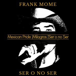 Deltantera: Frank Mome - Ser o no ser