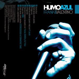 Trasera: Frankie Valentino - Humo azul