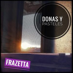 Deltantera: Frazetta - Donas y pasteles