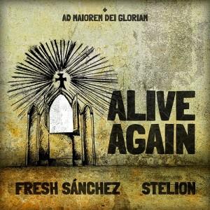 Deltantera: Fresh Sánchez y Stelion - Alive again