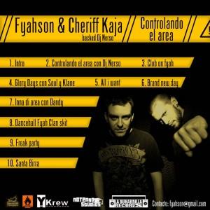 Trasera: Fyahson y Cheriff kaja - Controlando el área