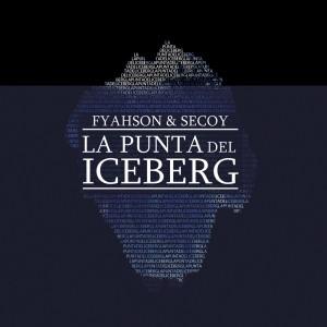 Deltantera: Fyahson y Secoy - La punta del iceberg