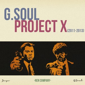 Deltantera: G. Soul - Project X (2011 - 2013)