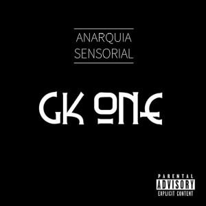 Deltantera: GK.One - Anarquía sensorial