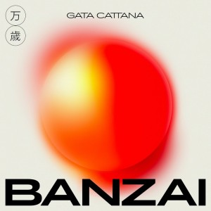 Gata Cattana - Banzai (Ficha)