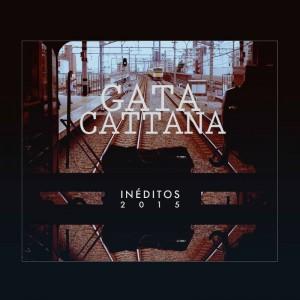 Deltantera: Gata Cattana - Inéditos 2015
