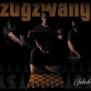 Deltantera: Gekah - Zugzwang