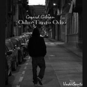 Deltantera: Gerard Gibran - Odio tanto odio