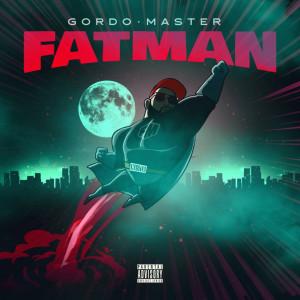 Deltantera: Gordo Master - Fatman