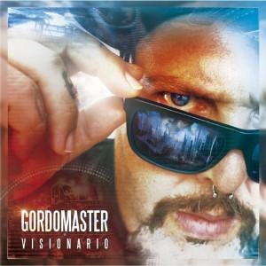 Deltantera: Gordo Master - Visionario