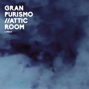 Gran Purismo & Attic Room - Limbus EP