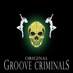 Deltantera: Groove Criminals - Original