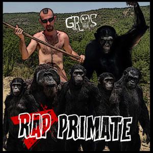 Deltantera: Gros - Rap primate