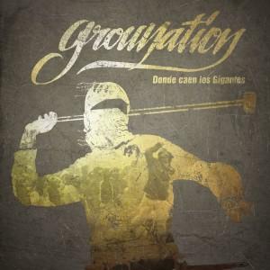 Deltantera: Grounation - Donde caen los gigantes