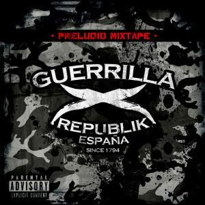 Deltantera: Guerrilla Republik España - Preludio mixtape