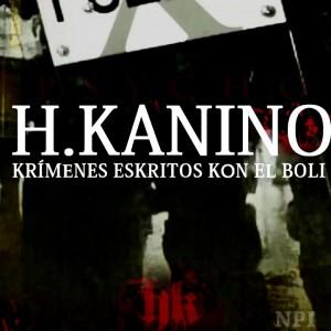 Deltantera: H. Kanino - Krímenes eskritos kon el boli