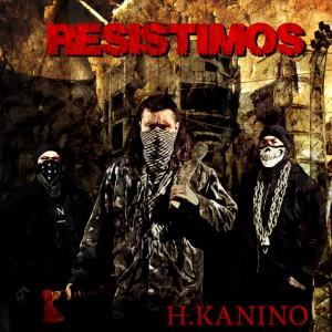 Deltantera: H. Kanino - Resistimos