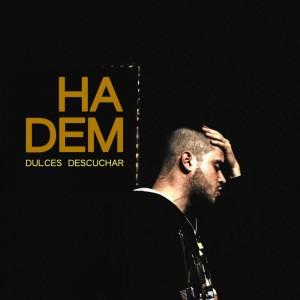 Deltantera: Hadem - Dulces descuchar - Tape 1