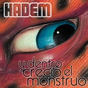 Deltantera: Hadem - Y dentro creció el monstruo
