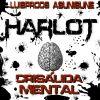 Harlot - Crisalida Mental