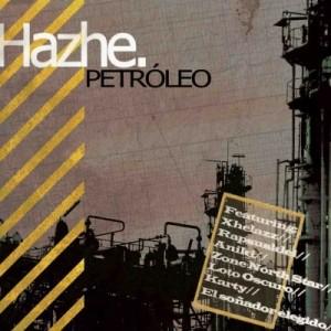 Deltantera: Hazhe - Petróleo