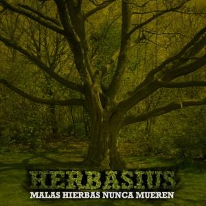 Deltantera: Herbasius - Malas hierbas nunca mueren