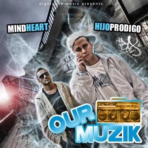 Deltantera: Hijo Prodigo y Mindheart - Our muzik