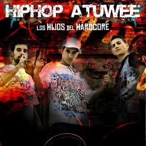 Deltantera: Hip hop atuwee - Los hijos del hardcore