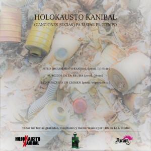 Trasera: Holokausto kanibal - (Canciones sucias) pa matar el tiempo