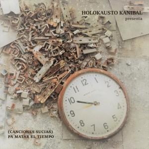 Deltantera: Holokausto kanibal - (Canciones sucias) pa matar el tiempo