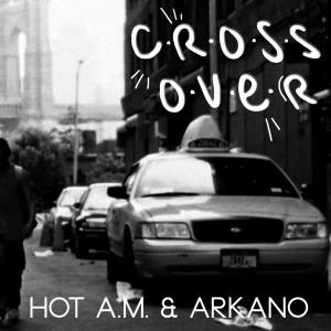 Deltantera: Hot A.M. y Arkano - Crossover