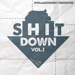 Deltantera: Huellas de Barro - Shit down Vol. 1