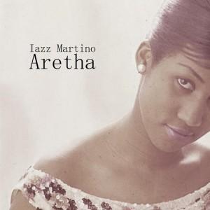 Deltantera: Iazz Martino - Aretha (Instrumentales)