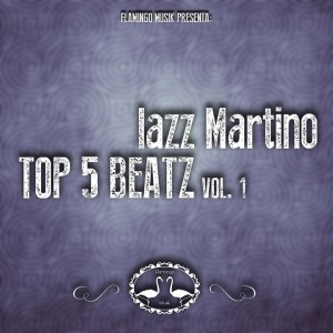 Deltantera: Iazz Martino - Top five beats Vol. 1 (Instrumentales)