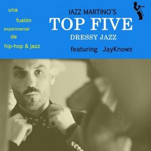 Deltantera: Iazz Martino - Top five beats Vol. 3 Dressy Jazz (Instrumentales)