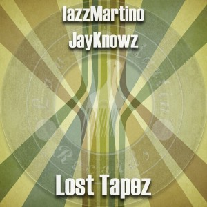 Deltantera: Iazz Martino y Jayknowz - Lost tapez