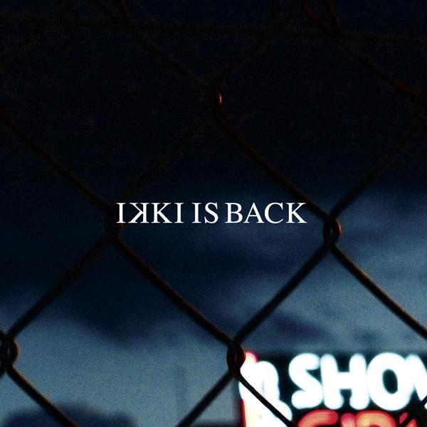Ikki - Ikki is back (Ficha con tracklist)