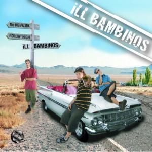 Deltantera: Ill bambinos - The big palida Rollin high