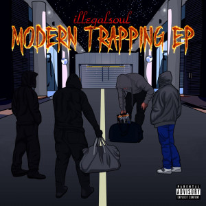 Deltantera: Illegalsoul - Moder Trapping EP
