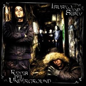 Deltantera: Isusko & SBRV - Reyes del underground