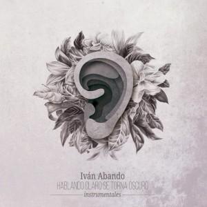 Deltantera: Iván Abando - Hablando claro se torna oscuro (Instrumentales)