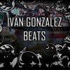 Ivan Gonzalez - Beats (Instrumentales)