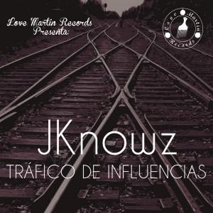 Deltantera: JKnowz - Tráfico de influencias