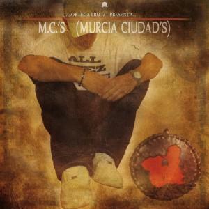 Deltantera: JL Ortega Beatz - MCs Murcia ciudads