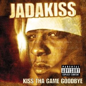 Deltantera: Jadakiss - Kiss tha game goodbye