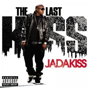 Deltantera: Jadakiss - The last kiss